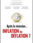 Imagette de la couverture - Après la récession, inflation ou déflation ?
