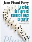 Imagette de la couverture - La crise de l'euro et comment nous en sortir