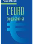 Imagette de la couverture - L'euro en question(s)