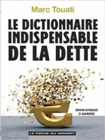 Le dictionnaire indispensable de la dette